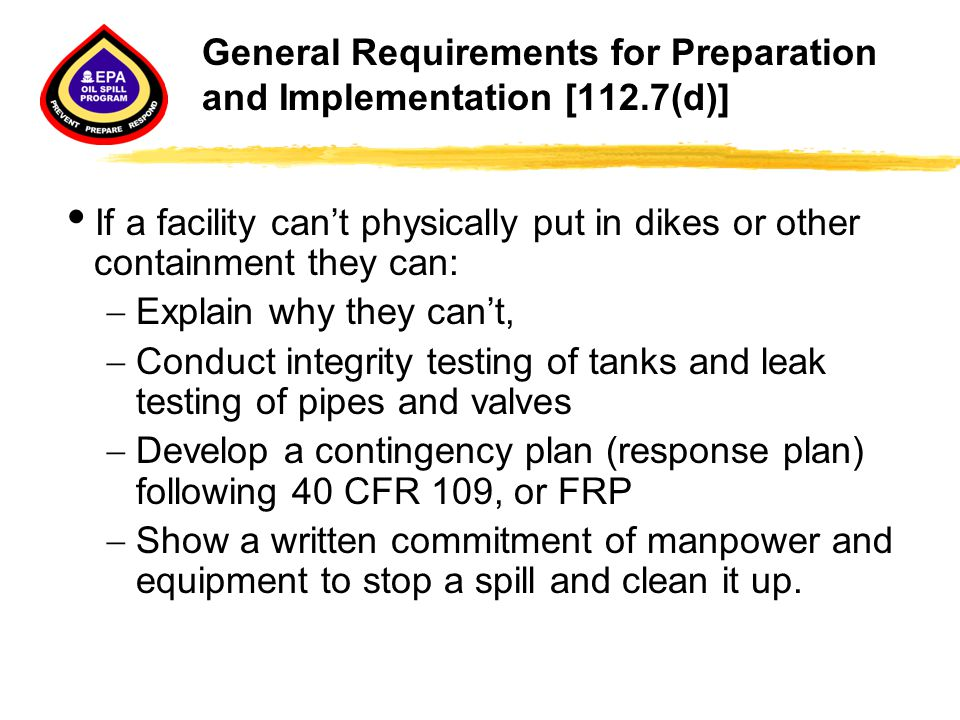 General Requirements for Preparation and Implementation [112.7(d)]